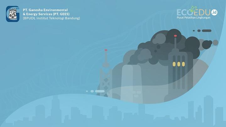 Penyusunan Persetujuan Teknis AMDAL untuk Emisi Udara